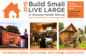 Build Small, Live Large Summit 2015